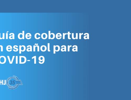 Guía de cobertura en español para COVID-19